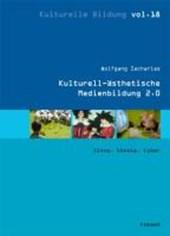 Kulturell-ästhetische Medienbildung 2.0