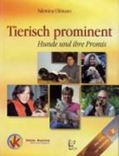 Tierisch Prominent - Hunde und Ihre Promis