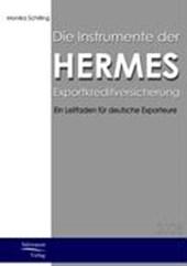 Die Instrumente der HERMES-Exportkreditversicherung