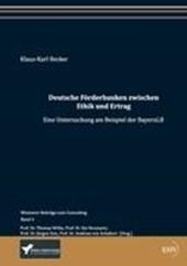Deutsche Förderbanken zwischen Ethik und Ertrag
