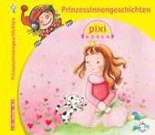 Pixi Hören. Prinzessinnengeschichten