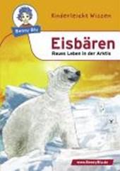 Benny Blu - Eisbären - Raues Leben in der Arktis