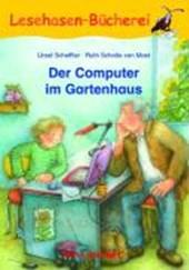 Der Computer im Gartenhaus