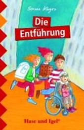Die Entführung. Schulausgabe