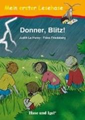 Donner, Blitz!