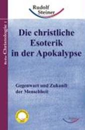 Die christliche Esoterik in der Apokalypse