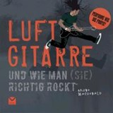 Luftgitarre | Bruno MacDonald |