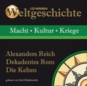 Weltgeschichte/Alexanders Reich/CD