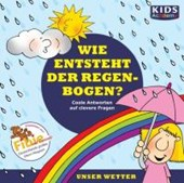 KIDS Academy - Wie entsteht der Regenbogen?