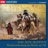 P.M. History - Das alte Ägypten: Wiederentdeckung des Reichs am Nil