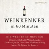 Weinkenner in 60 Minuten | Gordon Lueckel |