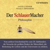 Der SchlauerMacher - Philosophie | David S. Kidder |
