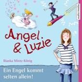 Angel und Luzie - Ein Engel kommt selten allein