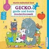 Geckos große und bunte Geschichtenwelt