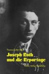 Joseph Roth und die Reportage