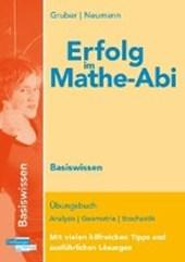 Erfolg im Mathe-Abi 2018 Basiswissen Berlin