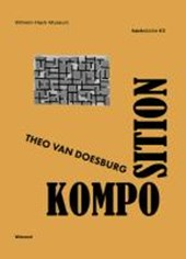 Hackstücke #3: Theo van Doesburg. Komposition