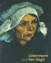 Liebermann und Van Gogh