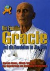 Die Familie Gracie | Marcelo Alonso |