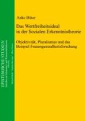 Das Wertfreiheitsideal in der Sozialen Erkenntnistheorie