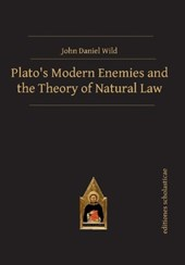 Plato's Modern Enemies and the Theory of Natural Law