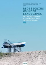 Redesigning Wounded Landscapes | auteur onbekend |