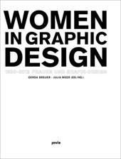 Women in Graphic Design 1890-2012 / Frauen und Grafik-Design 1890-2012