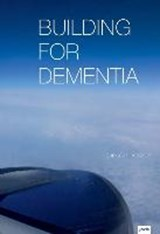 Building for Dementia | Christoph Metzger |