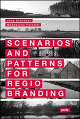 Scenarios and Patterns for Regiobranding | auteur onbekend |