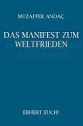 Das Manifest zum Weltfrieden