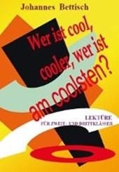 Wer ist cool, cooler, am coolsten?