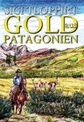 Gold aus Patagonien