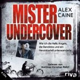 Mister Undercover | Alex Caine |
