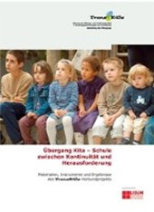 Übergang Kita - Schule zwischen Kontinuität und Herausforderung (TransKiGs)