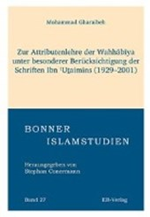 Zur Attributenlehre der Wahhabiya unter besonderer Berücksichtigung der Schriften Ibn Utai