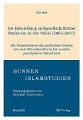 Die Entwicklung zivilgesellschaftlicher Strukturen in der Türkei (2002-2010)