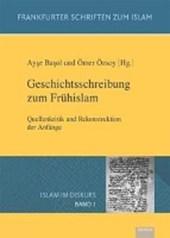 Geschichtsschreibung zum Frühislam