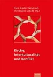 Kirche: Interkulturalität und Konflikt