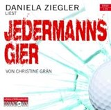 Jedermanns Gier | Christine Grän |