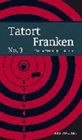 Tatort Franken No.