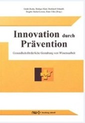 Innovation durch Prävention