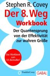 Der 8. Weg Workbook | Stephen R. Covey |