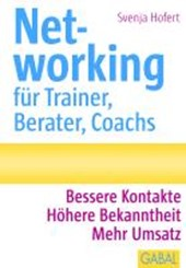 Networking für Trainer, Berater, Coachs