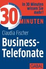 30 Minuten Business-Telefonate | Claudia Fischer |