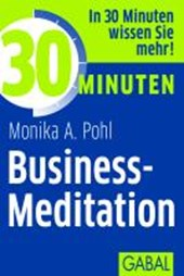 30 Minuten Business-Meditation