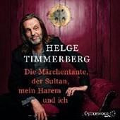 Die Märchentante, der Sultan, mein Harem und ich (Live-Lesung)