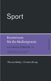 Sport. Basiswissen für die Medienpraxis