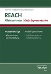 REACH-Musterverträge - Alleinvertreter / REACH Model Agreements - Only Representative | Horst von Holleben |