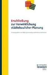Erschließung zur Verwirklichung städtebaulicher Planung