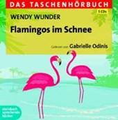 Wunder, W: Flamingos im Schnee/5 CDs